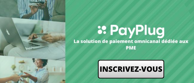 Payplug : la solution omnicanale de paiement